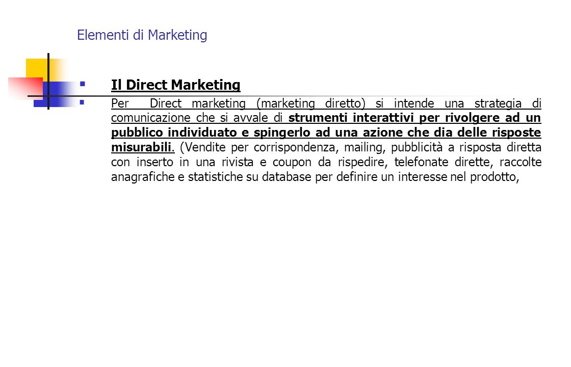 Elementi di Marketing Il Direct Marketing