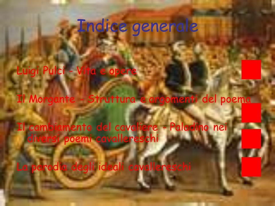 Indice generale Luigi Pulci - Vita e opere
