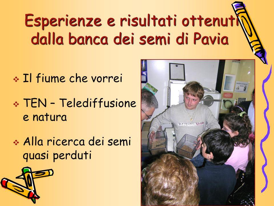 Esperienze e risultati ottenuti dalla banca dei semi di Pavia