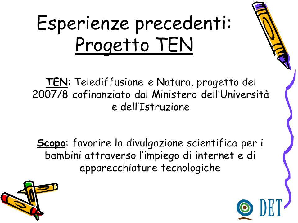 Esperienze precedenti: Progetto TEN