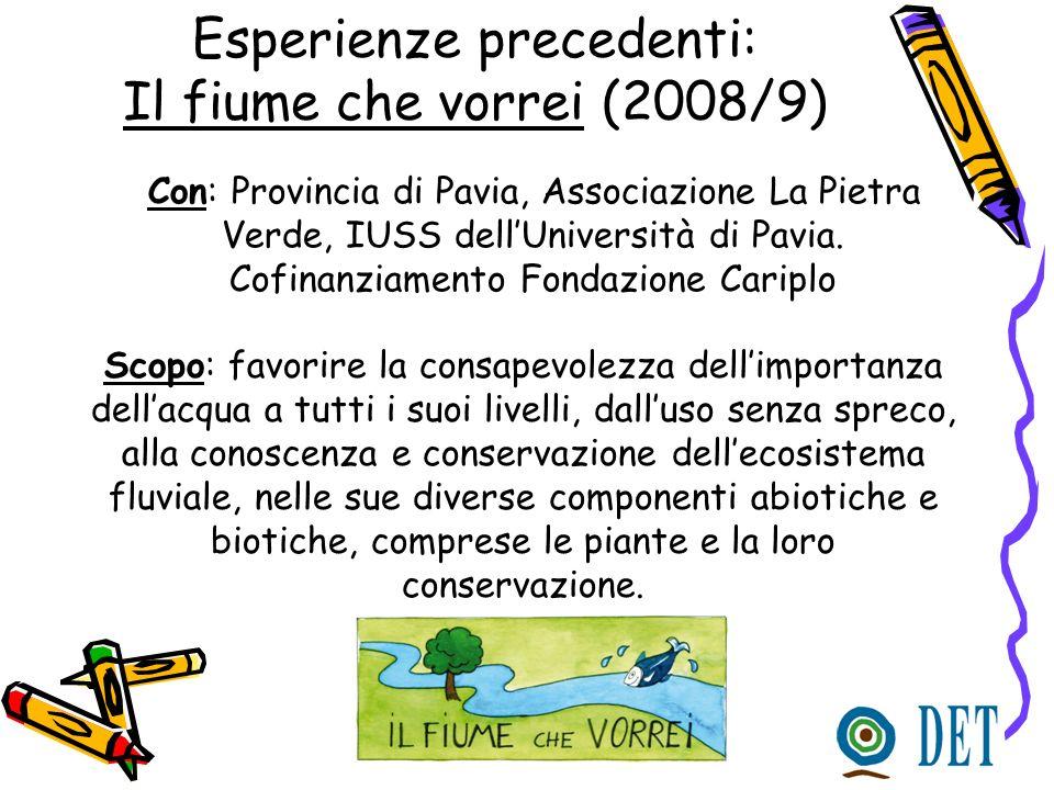 Esperienze precedenti: Il fiume che vorrei (2008/9)