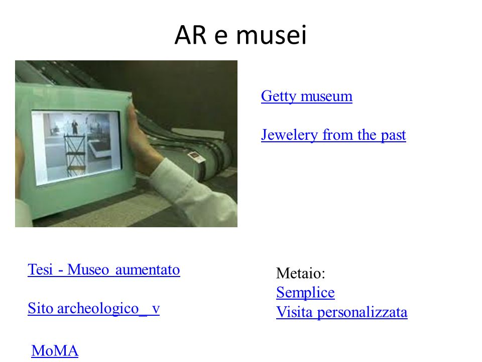 AR e musei Getty museum Jewelery from the past Tesi - Museo aumentato