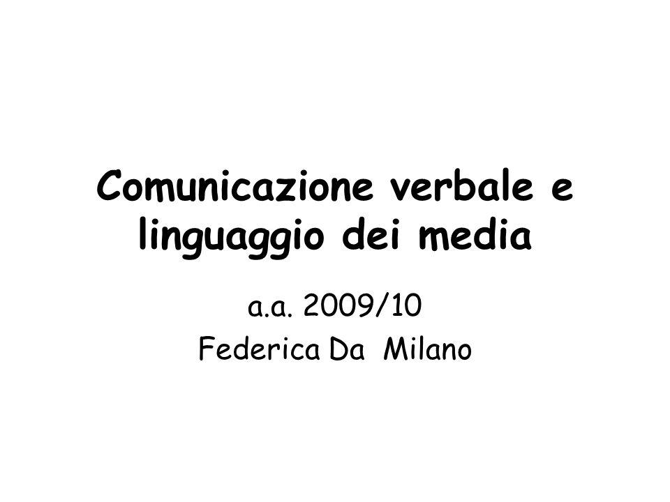 Comunicazione verbale e linguaggio dei media
