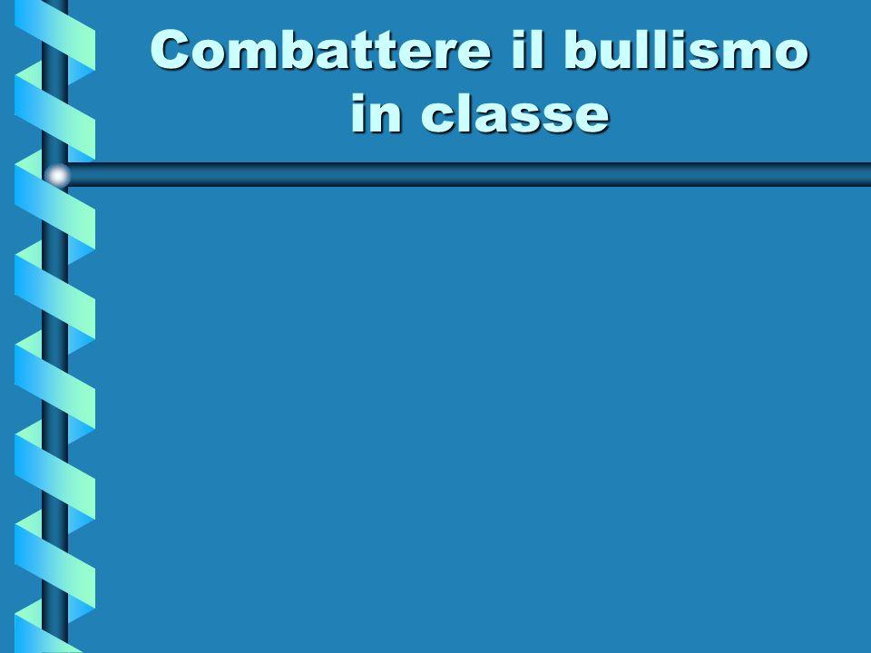Combattere il bullismo in classe