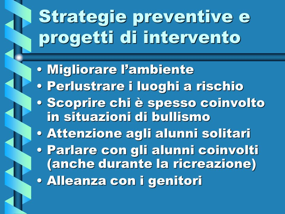 Strategie preventive e progetti di intervento