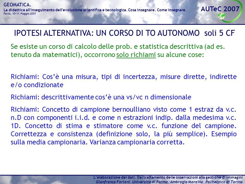IPOTESI ALTERNATIVA: UN CORSO DI TO AUTONOMO soli 5 CF