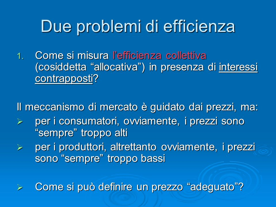 Due problemi di efficienza