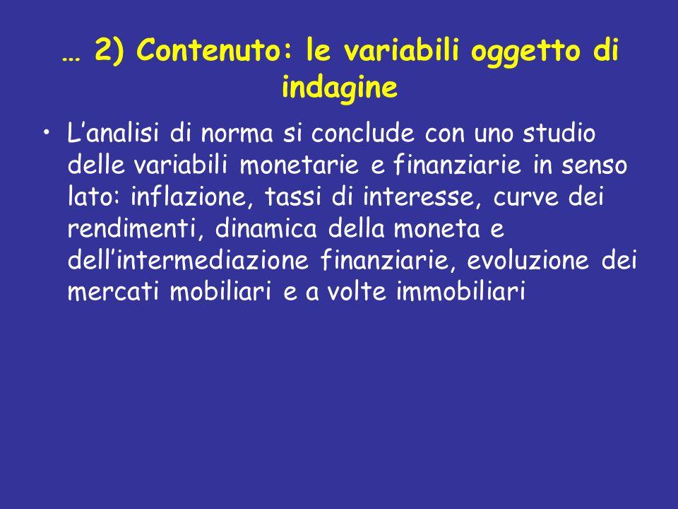… 2) Contenuto: le variabili oggetto di indagine