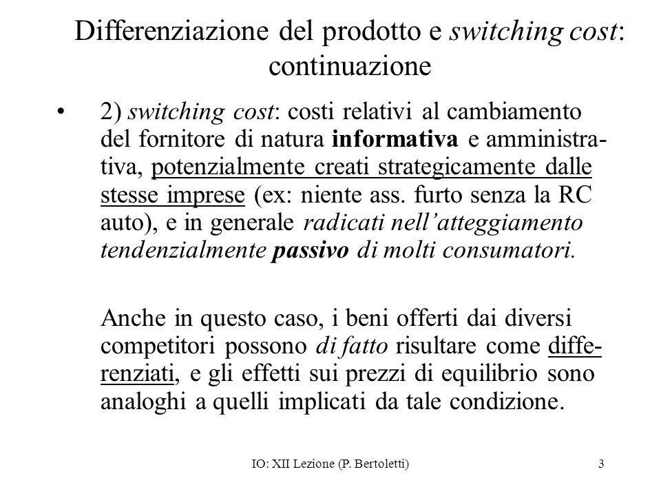Differenziazione del prodotto e switching cost: continuazione