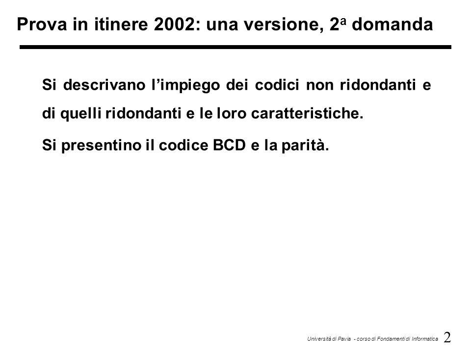 Prova in itinere 2002: una versione, 2a domanda