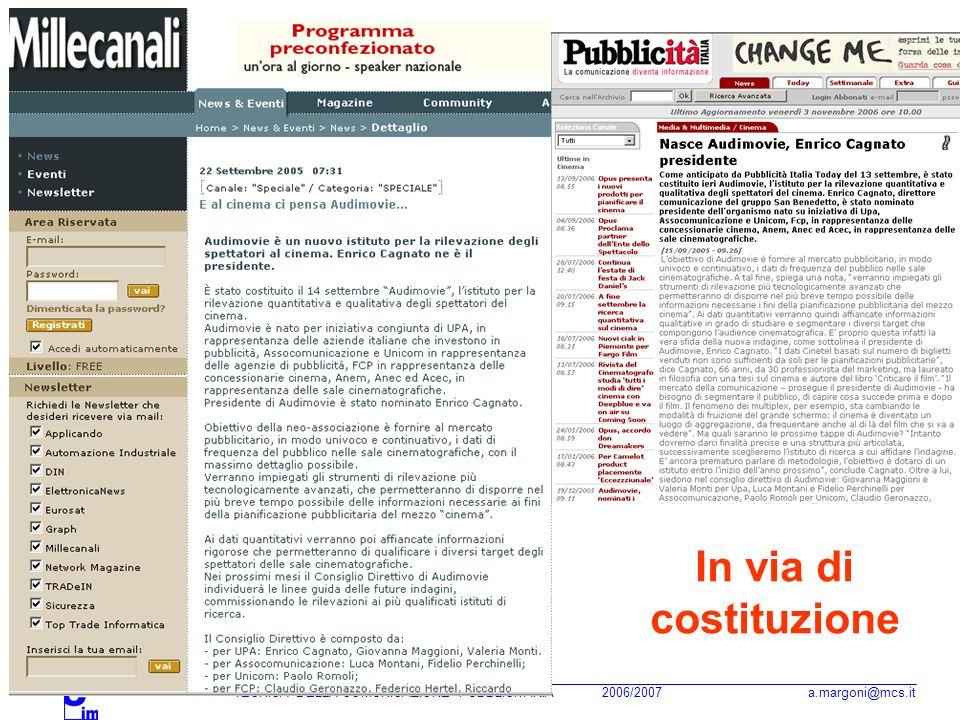 In via di costituzione TECNICA DELLA COMUNICAZIONE PUBBLICITARIA 2006/2007 a.margoni@mcs.it.