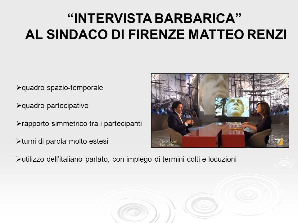 INTERVISTA BARBARICA AL SINDACO DI FIRENZE MATTEO RENZI
