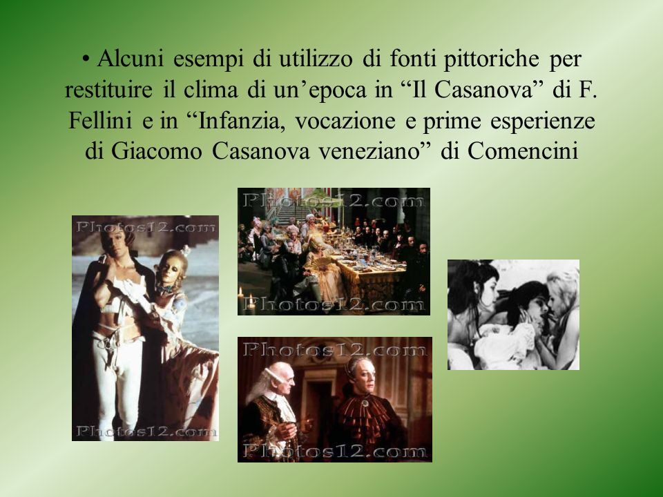 Alcuni esempi di utilizzo di fonti pittoriche per restituire il clima di un'epoca in Il Casanova di F.