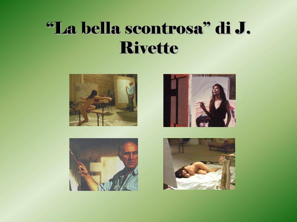 La bella scontrosa di J. Rivette