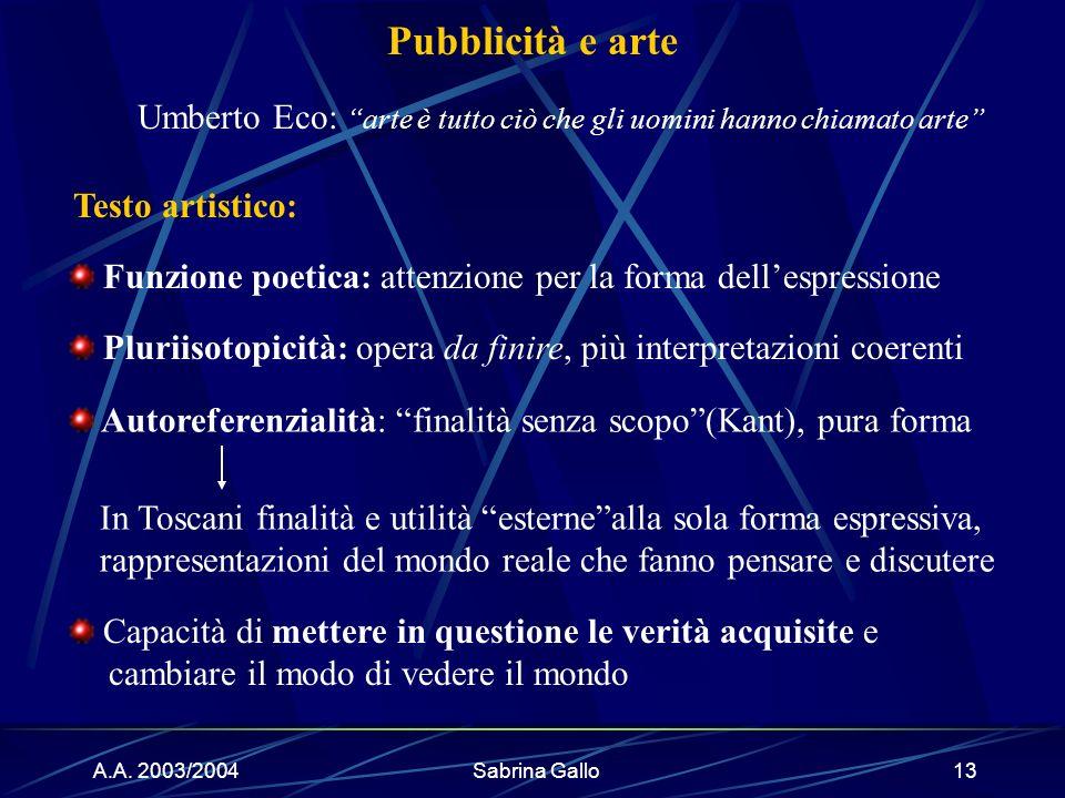 Umberto Eco: arte è tutto ciò che gli uomini hanno chiamato arte