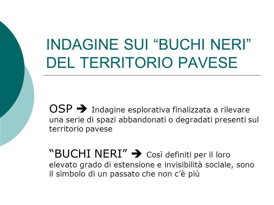 INDAGINE SUI BUCHI NERI DEL TERRITORIO PAVESE