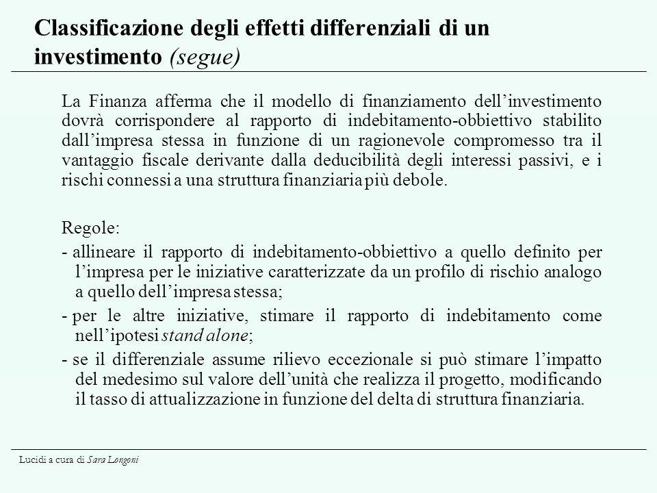 Classificazione degli effetti differenziali di un investimento (segue)