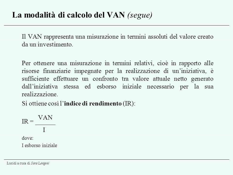 La modalità di calcolo del VAN (segue)