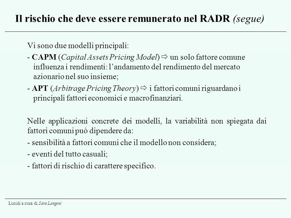 Il rischio che deve essere remunerato nel RADR (segue)