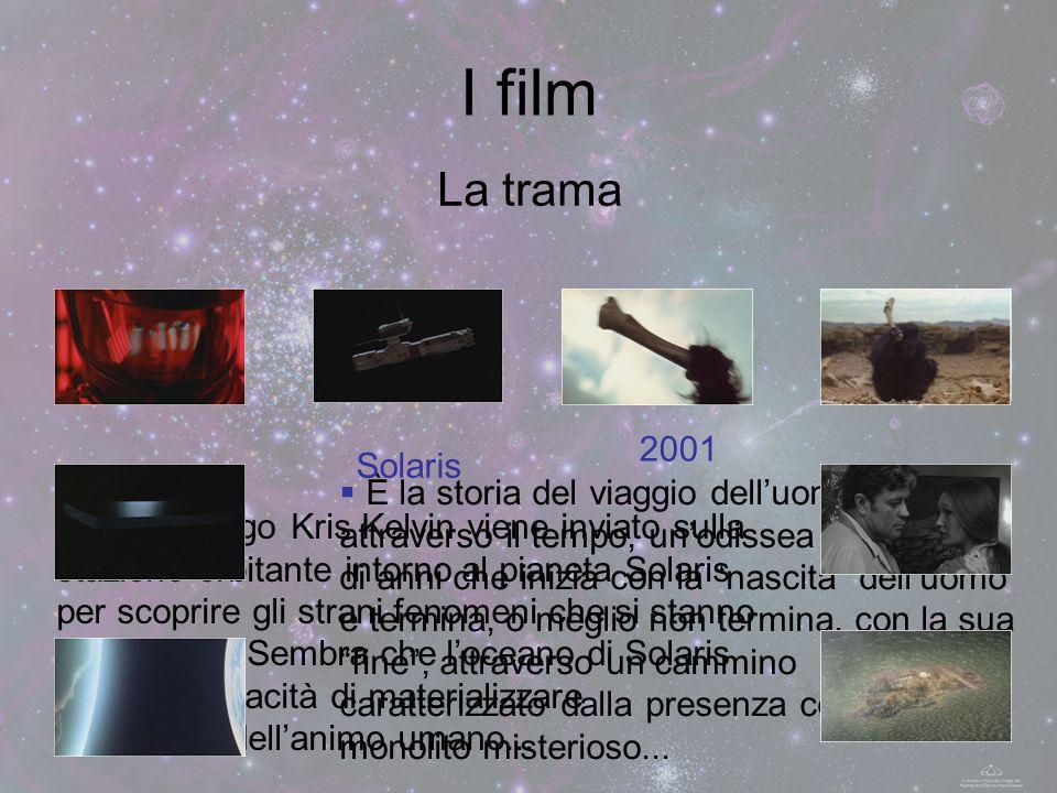I film La trama. 2001. Solaris.