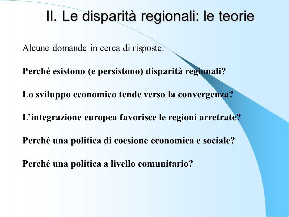 II. Le disparità regionali: le teorie