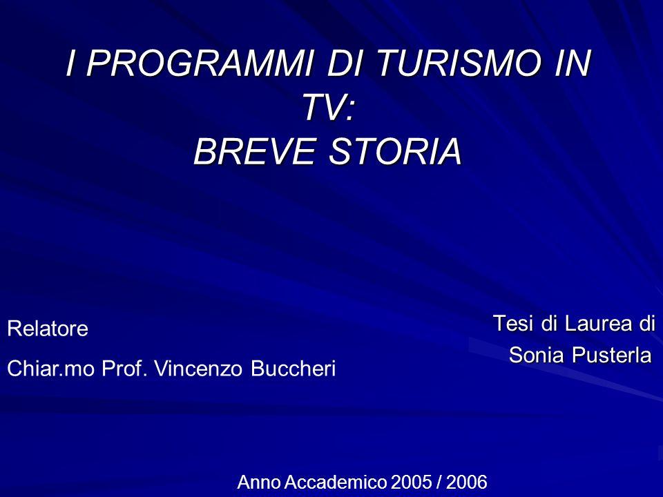 I PROGRAMMI DI TURISMO IN TV: BREVE STORIA