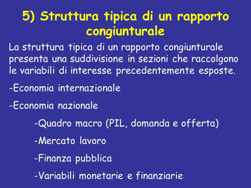 5) Struttura tipica di un rapporto congiunturale