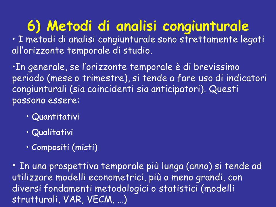6) Metodi di analisi congiunturale