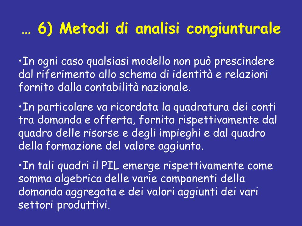 … 6) Metodi di analisi congiunturale