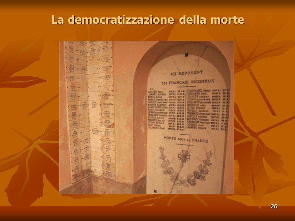 La democratizzazione della morte