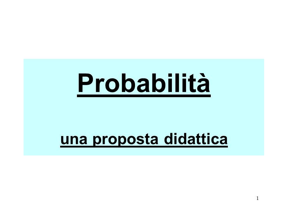 Probabilità una proposta didattica