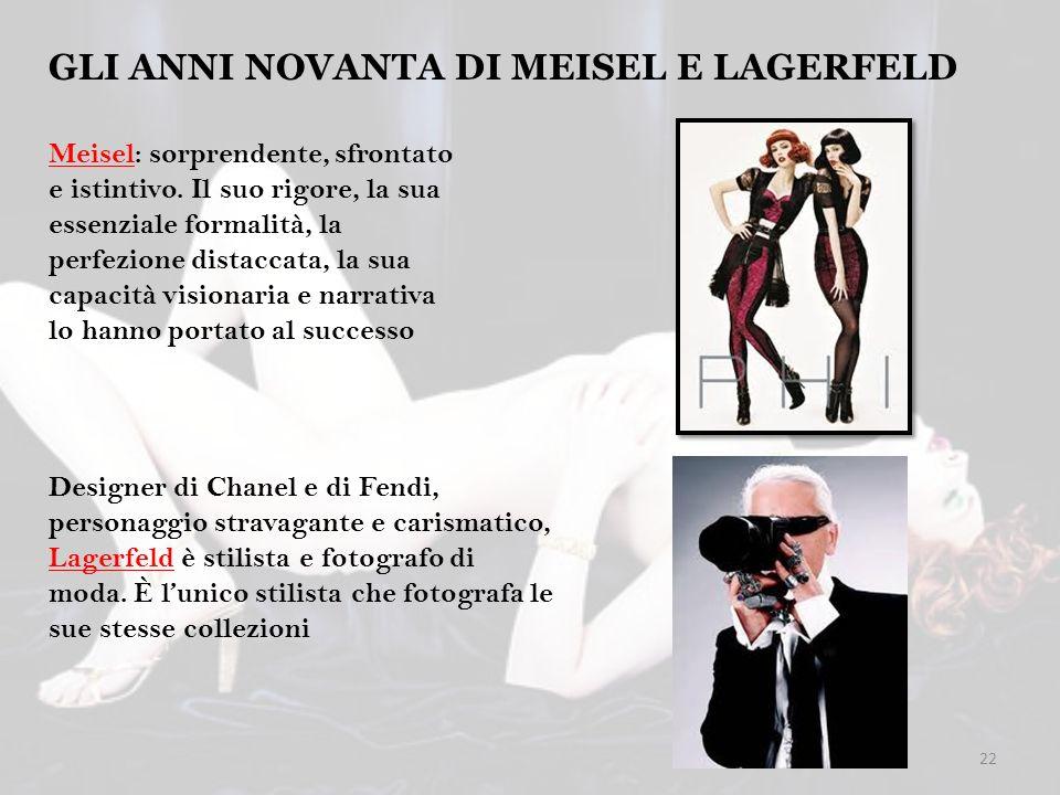 GLI ANNI NOVANTA DI MEISEL E LAGERFELD