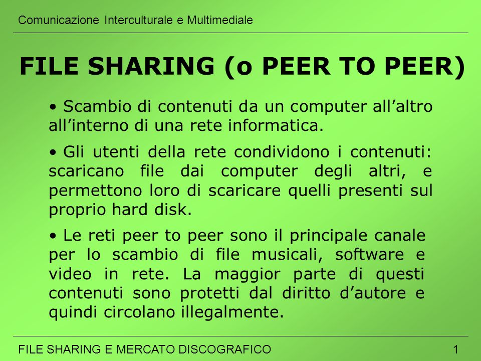 FILE SHARING (o PEER TO PEER)
