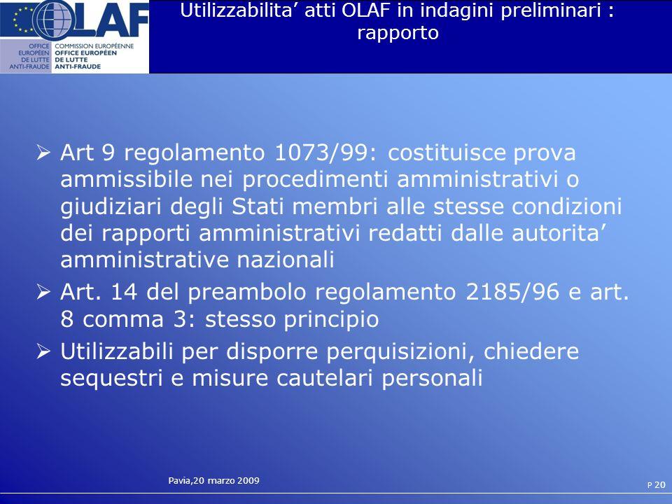 Utilizzabilita' atti OLAF in indagini preliminari : rapporto