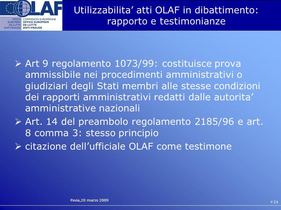 Utilizzabilita' atti OLAF in dibattimento: rapporto e testimonianze