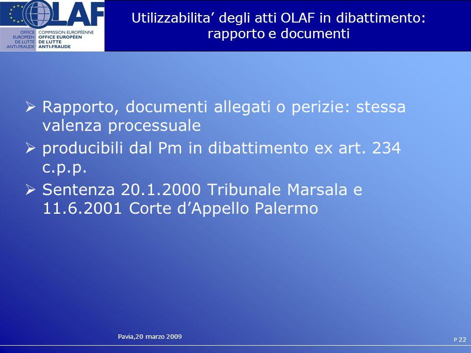 Utilizzabilita' degli atti OLAF in dibattimento: rapporto e documenti