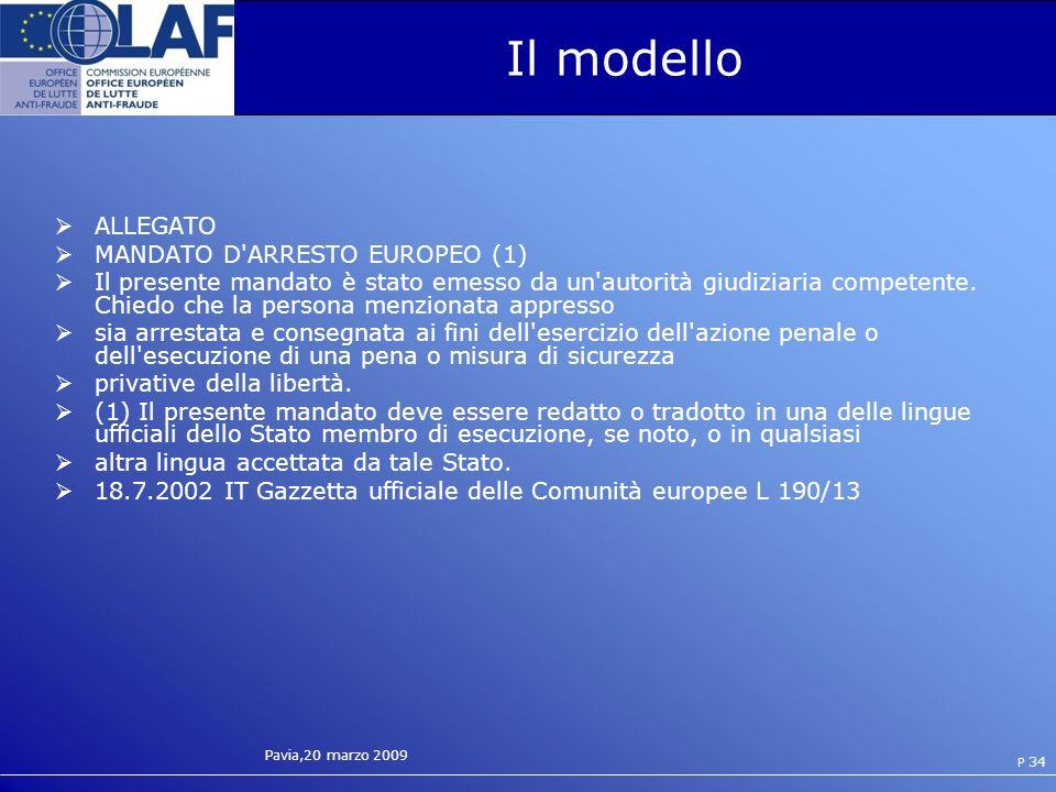 Il modello ALLEGATO MANDATO D ARRESTO EUROPEO (1)