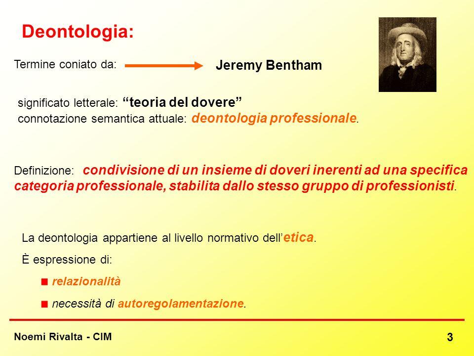 Deontologia: Jeremy Bentham Termine coniato da: