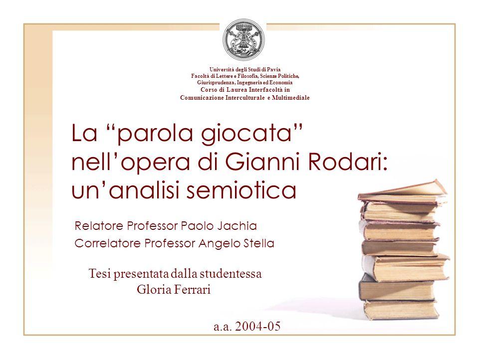 La parola giocata nell'opera di Gianni Rodari: un'analisi semiotica