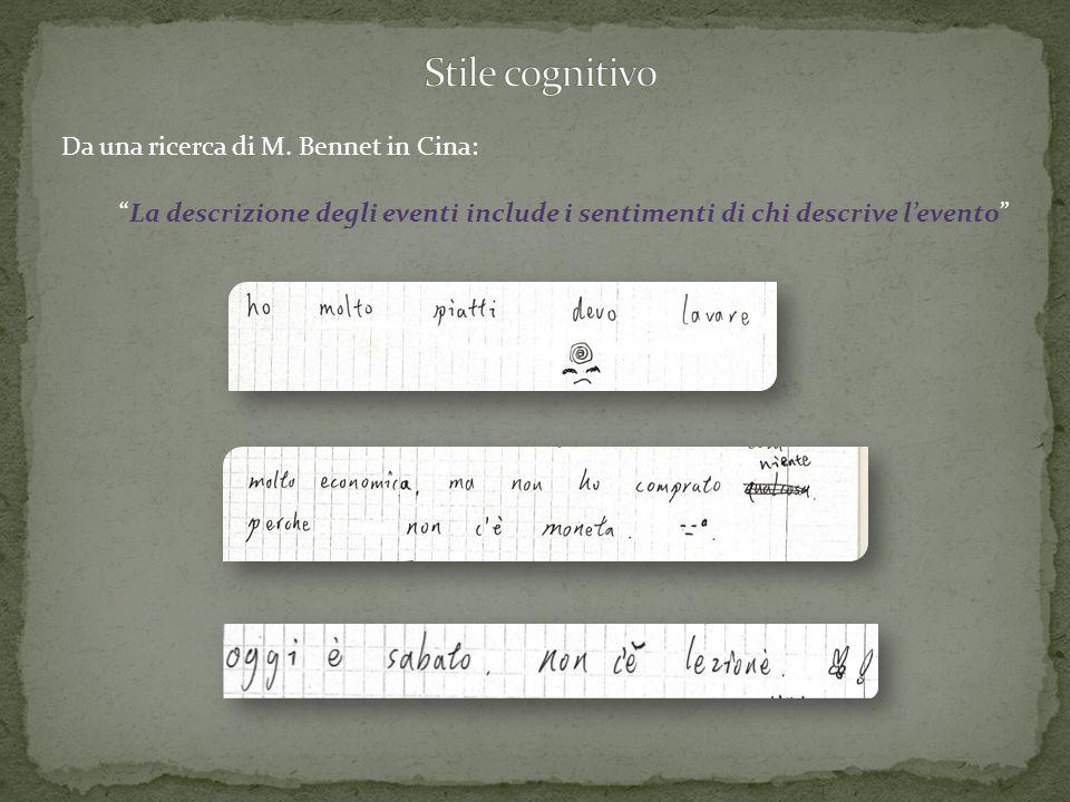 Stile cognitivo Da una ricerca di M. Bennet in Cina: