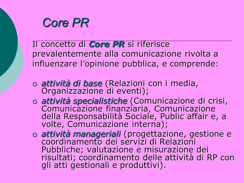 Core PR Il concetto di Core PR si riferisce