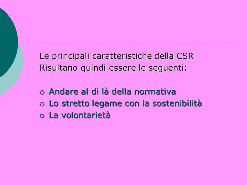 Le principali caratteristiche della CSR