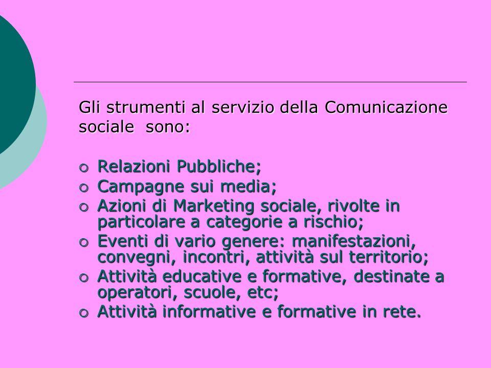 Gli strumenti al servizio della Comunicazione