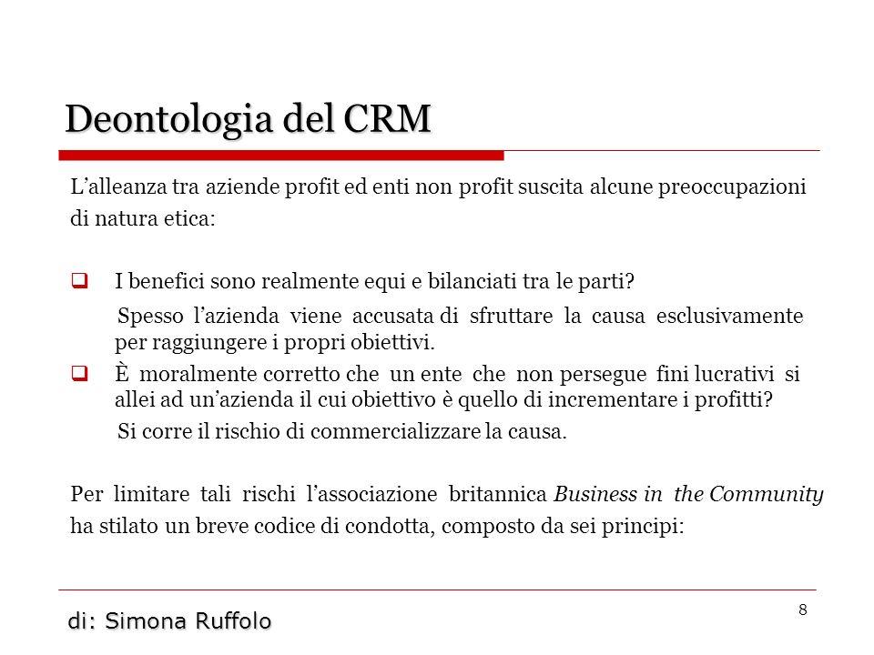 Deontologia del CRML'alleanza tra aziende profit ed enti non profit suscita alcune preoccupazioni. di natura etica: