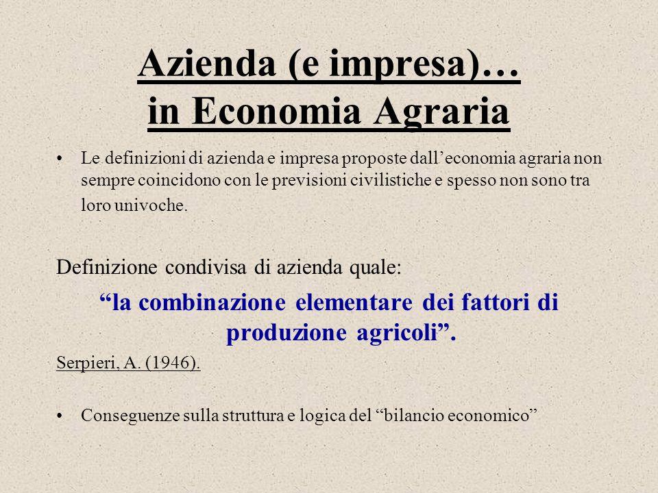 Azienda (e impresa)… in Economia Agraria