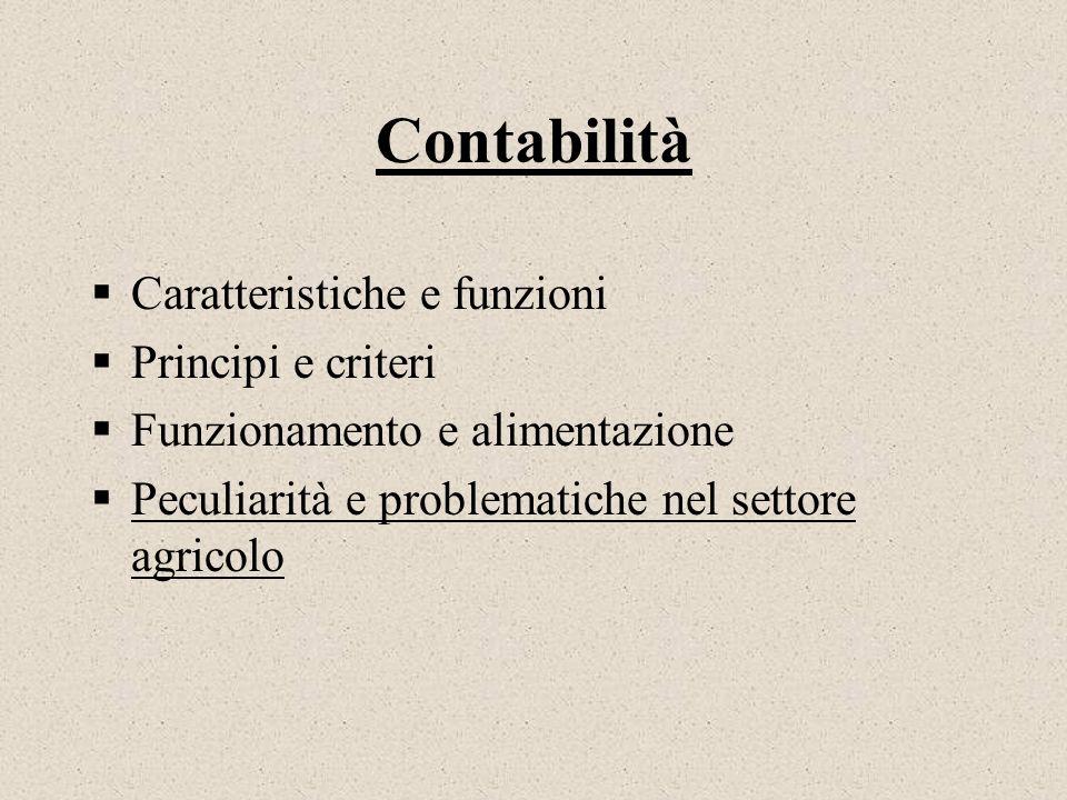 Contabilità Caratteristiche e funzioni Principi e criteri