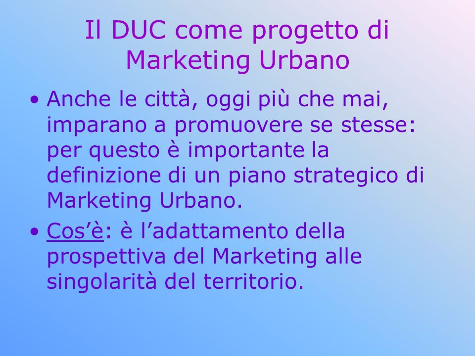 Il DUC come progetto di Marketing Urbano