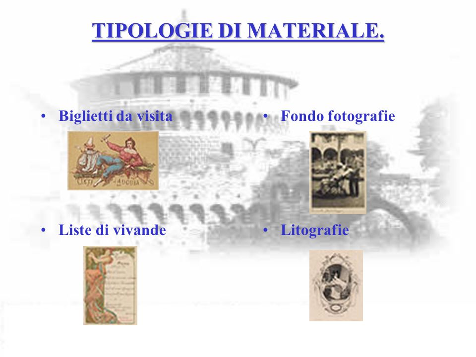 TIPOLOGIE DI MATERIALE.