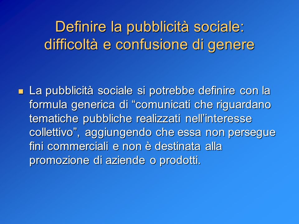 Definire la pubblicità sociale: difficoltà e confusione di genere