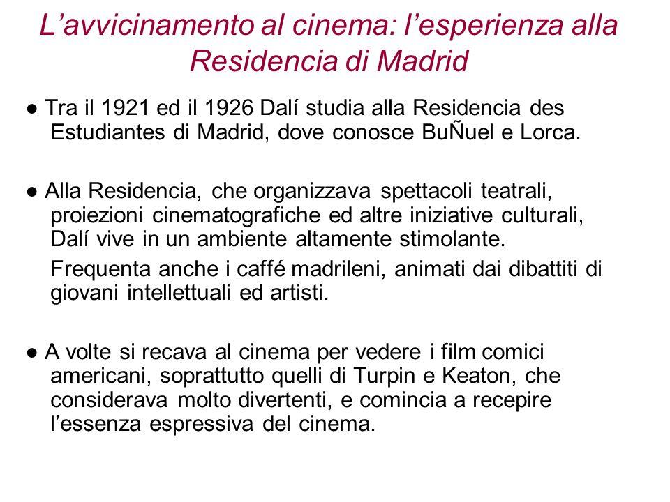 L'avvicinamento al cinema: l'esperienza alla Residencia di Madrid